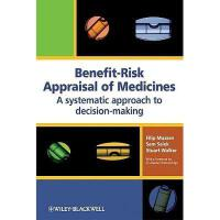 【预订】Benefit-Risk Appraisal of Medicines: A Systematic Appro