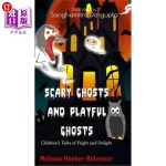【中商海外直订】Scary Ghosts and Playful Ghosts: Children's Tales o