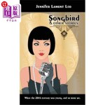 【中商海外直订】Songbird: And Other Stories