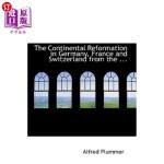 【中商海外直订】The Continental Reformation in Germany, France and
