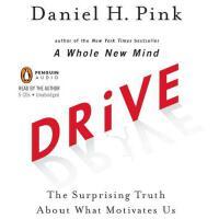 【预订】Drive The Surprising Truth About What Motivates Us Five