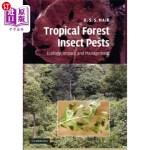 【中商海外直订】Tropical Forest Insect Pests: Ecology, Impact, and