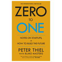 Zero to One: Notes on Start-Ups, or How to Build the Future关于创业或如何建立未来 英文原版商业图书