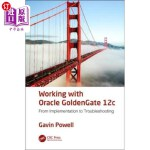 【中商海外直订】Working with Oracle Goldengate 12c: From Implementa