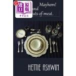 【中商海外直订】Murder! Mayhem! and Lesser Cuts of Meat