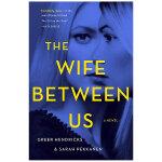 The Wife Between Us 我们之间的妻子 英文原版悬疑惊悚小说