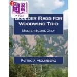【中商海外直订】Boulder Rags for Woodwind Trio: Arranged by the Com