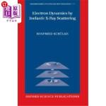【中商海外直订】Electron Dynamics by Inelastic X-Ray Scattering