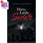 【中商海外直订】Dirty Little Secrets