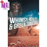 【中商海外直订】Whimsy, Reality, and Green Tomatoes