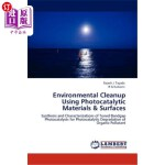 【中商海外直订】Environmental Cleanup Using Photocatalytic Material