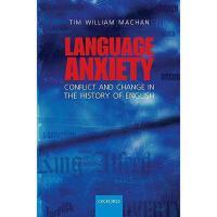 【预订】Language Anxiety: Conflict and Change in the History of