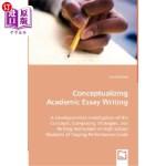 【中商海外直订】Conceptualizing Academic Essay Writing