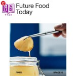【中商海外直订】Future Food Today: A Cookbook by Space10