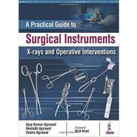 【预订】Practical Guide to Surgical Instruments, X-Rays and Ope