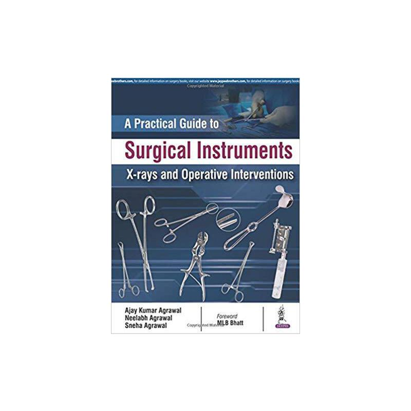 【预订】Practical Guide to Surgical Instruments, X-Rays and Operati... 9789352703678 美国库房发货,通常付款后3-5周到货!