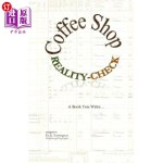 【中商海外直订】Coffee Shop Reality-Check: The Book You Write...