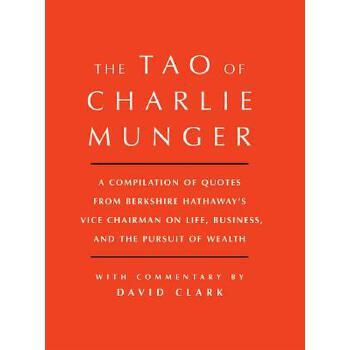 【预订】Tao of Charlie Munger: A Compilation of Quotes from Berkshire Hathaway's Vice Chairman on Life, Business, and the Pursuit of Wealth with Comm 预订商品,需要1-3个月发货,非质量问题不接受退换货。