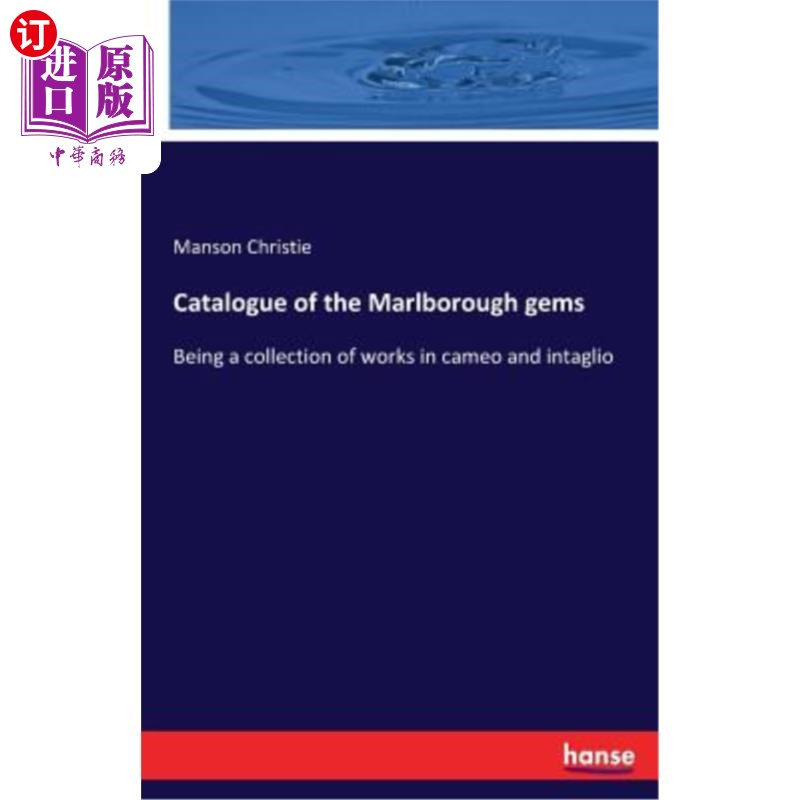 【中商海外直订】Catalogue of the Marlborough Gems