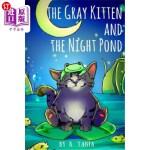 【中商海外直订】Children's Books the Gray Kitten and the Night Pond