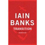 Transition Lain Banks(莱恩・巴恩克斯) Little Brown