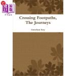 【中商海外直订】Crossing Footpaths, the Journeys