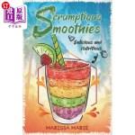 【中商海外直订】Scrumptious Smoothies: Delicious and Nutritious