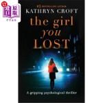 【中商海外直订】The Girl You Lost