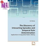 【中商海外直订】The Discovery of Interacting Episodes and Temporal