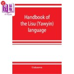 【中商海外直订】Handbook of the Lisu (Yawyin) language