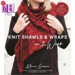【中商海外直订】Knit Shawls & Wraps in 1 Week: 30 Quick Patterns to