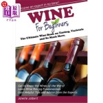 【中商海外直订】Wine for Beginners: The Ultimate Wine Book on Tasti