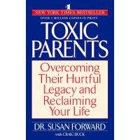 英文原版 原生家庭:如何修补自己的性格缺陷 Toxic Parents: Overcoming Their Hurtf
