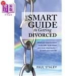 【中商海外直订】The Smart Guide to Getting Divorced: What you need