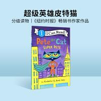 皮特猫系列英文原版平装绘本 Pete the Cat: Super Pete超级英雄皮特猫