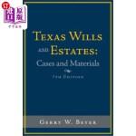 【中商海外直订】Texas Wills and Estates: Cases and Materials: Seven
