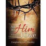 【预订】All to Him I Owe: Meditations for Lent and Holy Week