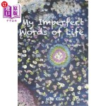 【中商海外直订】My Imperfect Words of Life
