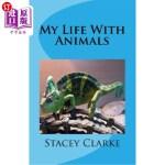 【中商海外直订】My Life With Animals