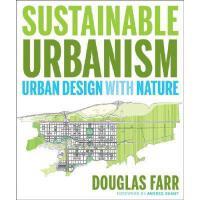 【预订】Sustainable Urbanism: Urban Design with Nature