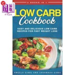 【中商海外直订】Low Carb Cookbook: 2 Books in 1: Easy and Delicious
