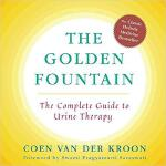 【预订】Golden Fountain: The Complete Guide to Urine Therapy 97