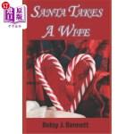 【中商海外直订】Santa Takes A Wife
